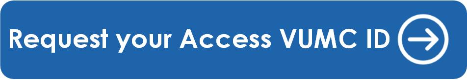 Access VUMC ID Button